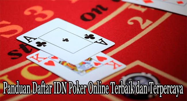 Panduan Daftar IDN Poker Online Terbaik dan Terpercaya